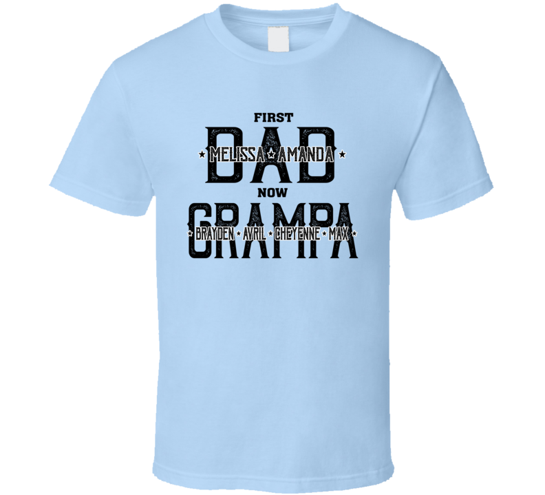 First Dad Now Grandpa (customizable With Names) T Shirt