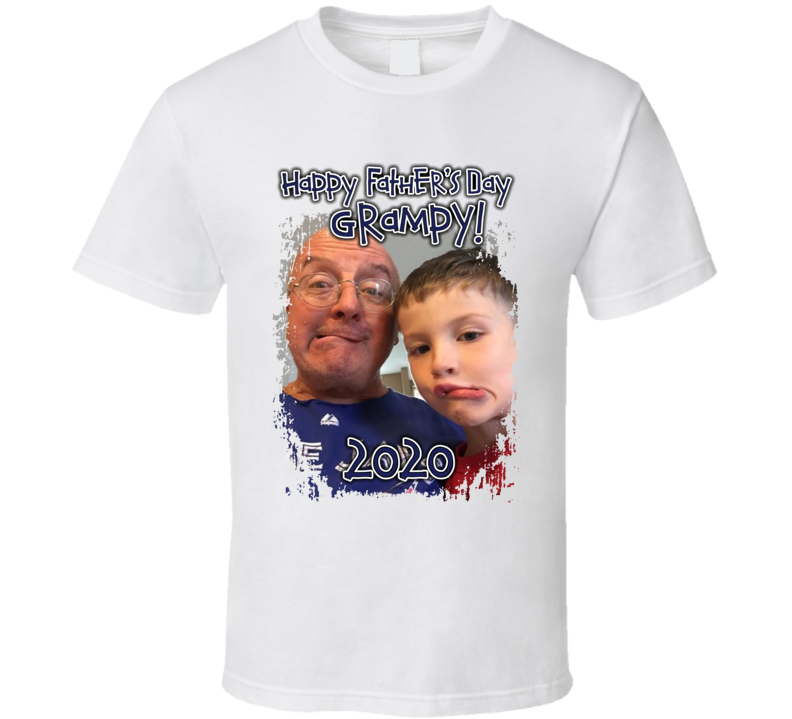 Happy Father's Day Grampy! 2020 T Shirt