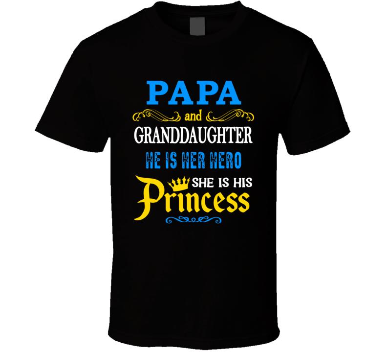 Papa And Granddaughter  Hero And Princess T Shirt