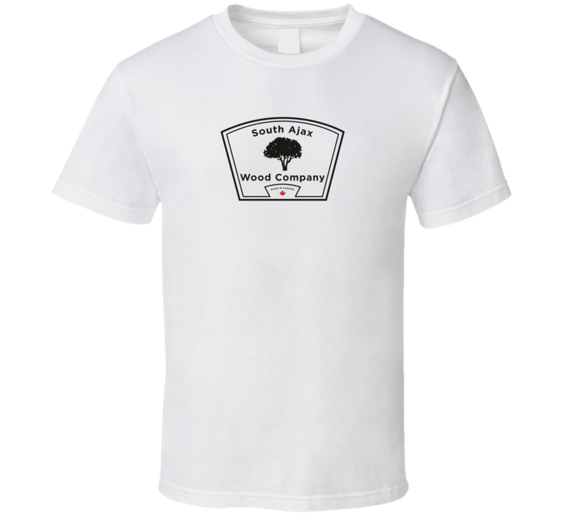 South Ajax Wood Company T Shirt