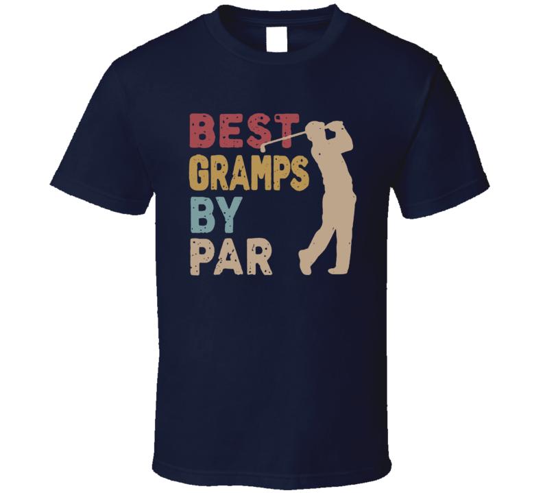 Best Gramps By Par T Shirt