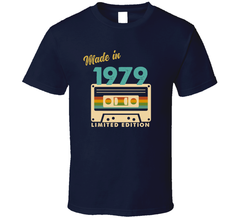 Made In 1979 T Shirt
