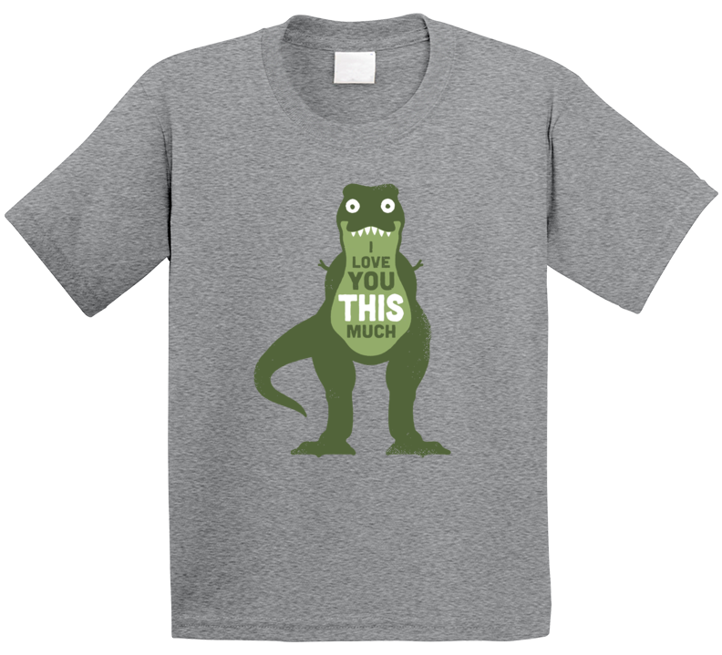 I Love You This Much Dinosaur Fan T Shirt