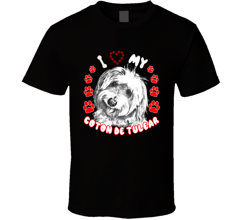 I Love My Coton De Tulear Dog T Shirt