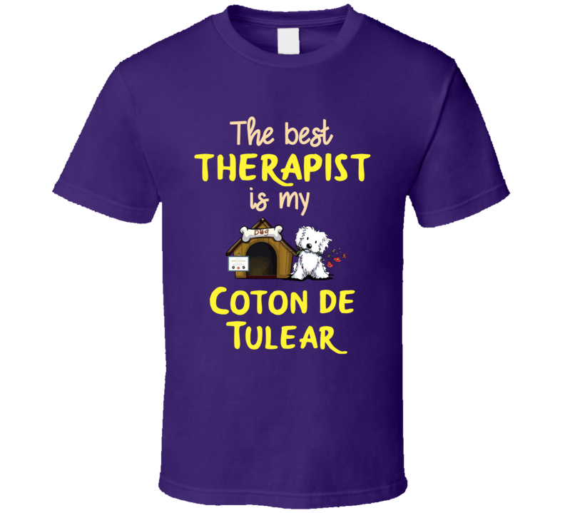 The Best Therapist Is My Dog T Shirt