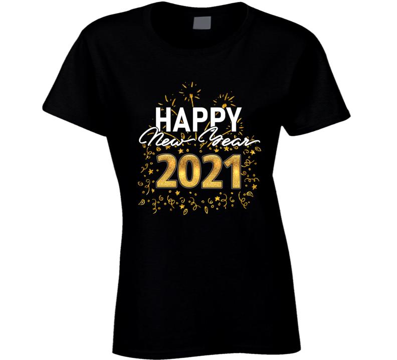 Happy New Year 2021 Ladies T Shirt
