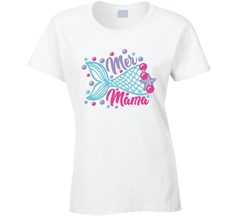 Mer Mama Ladies T Shirt