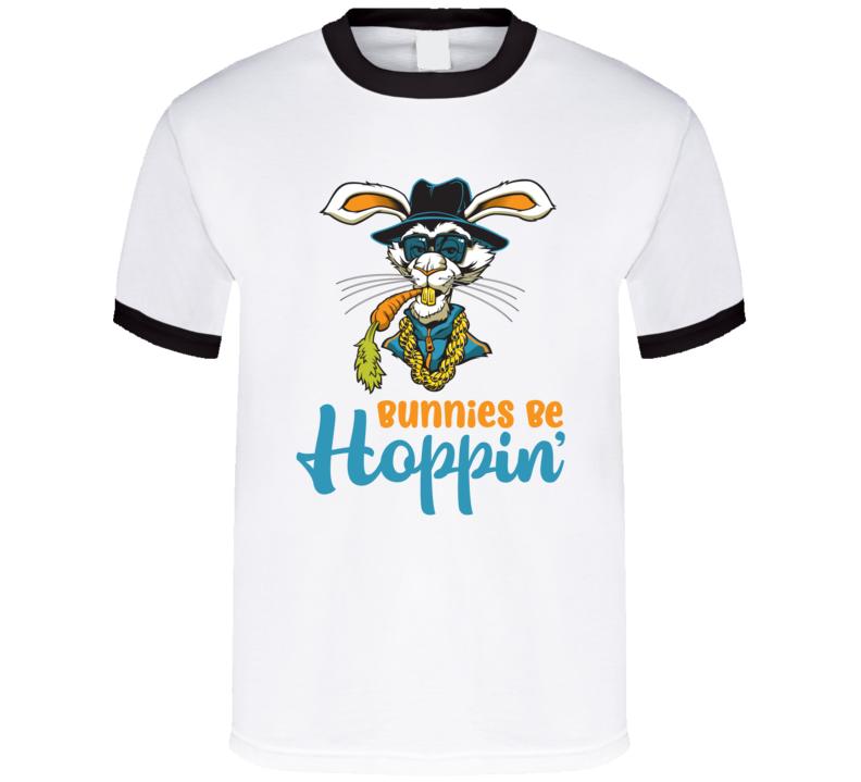 Bunnies Be Hoppin' T Shirt