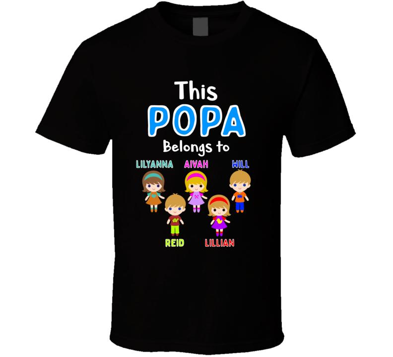 This Popa Belongs To ... T Shirt