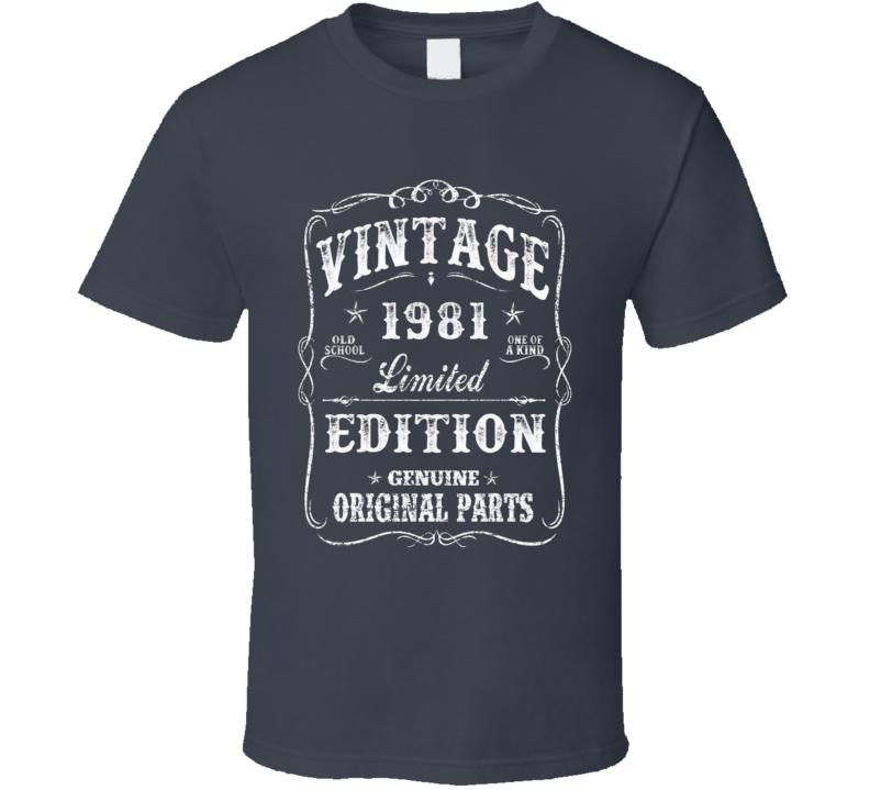 Vintage 1981 Birthday Limited Edition T Shirt