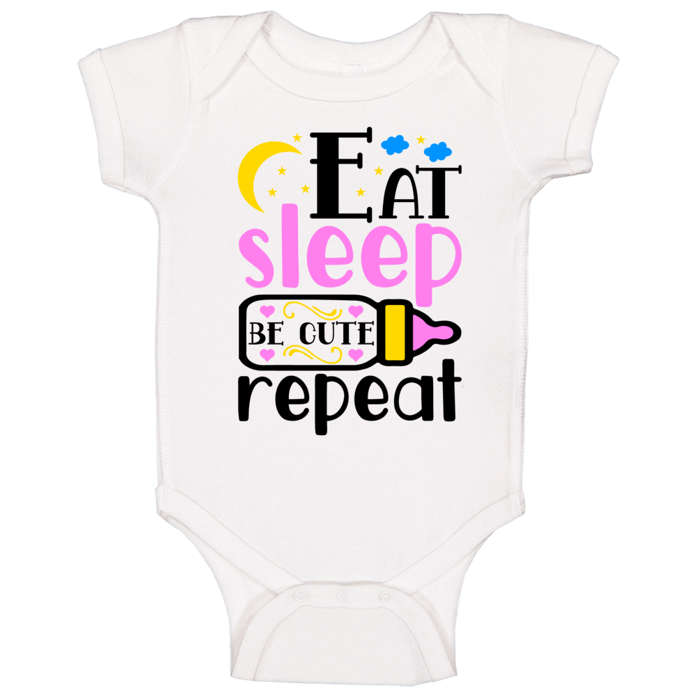 Eat Sleep Be Cute Repeat (pink) Baby One Piece