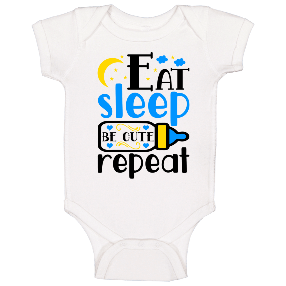 Eat Sleep Be Cute Repeat (blue) Baby One Piece