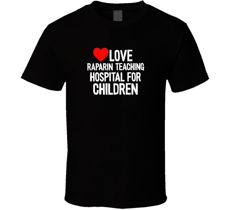 Raparin Teaching Hospital For Children T Shirt