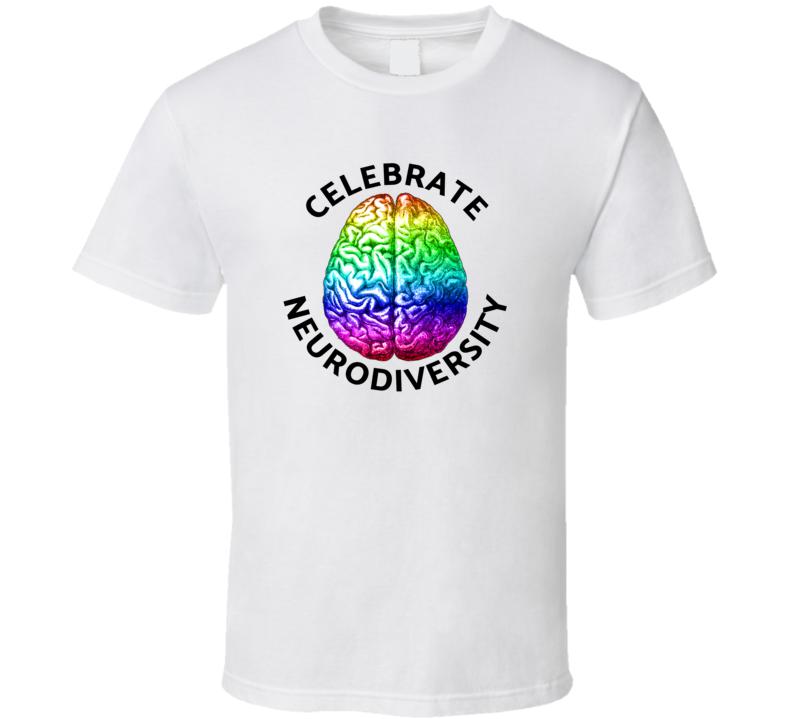 Autism Celebrate Neurodiversity T Shirt