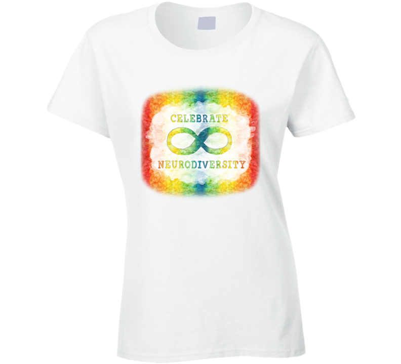 Autism Celebrate Neurodiversity Ladies T Shirt