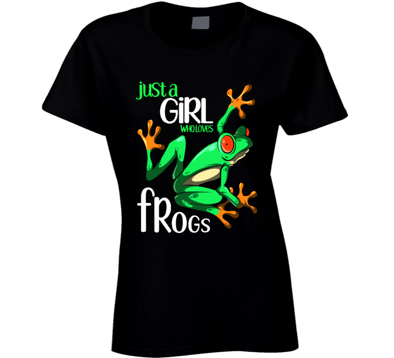 Just A Girl Who Loves Frogs Ladies T Shirt