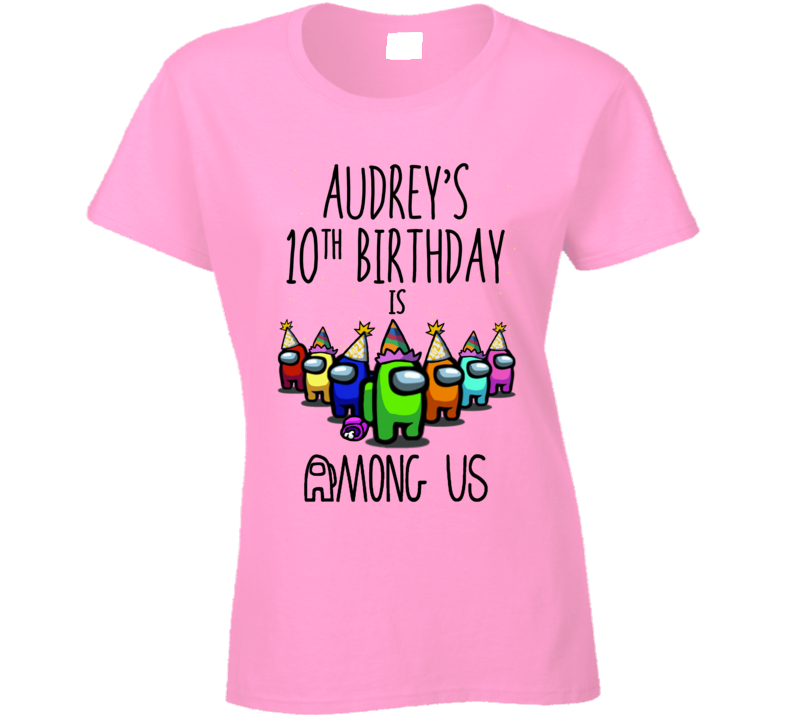 Audrey's 10th Birthday Ladies T Shirt