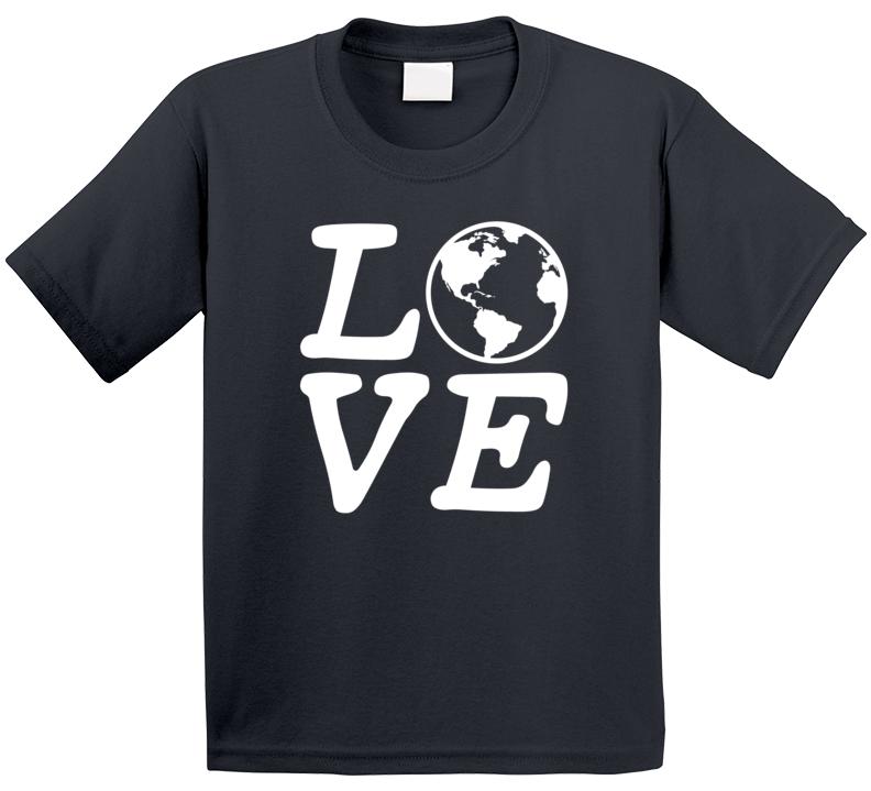 Love The Earth T Shirt