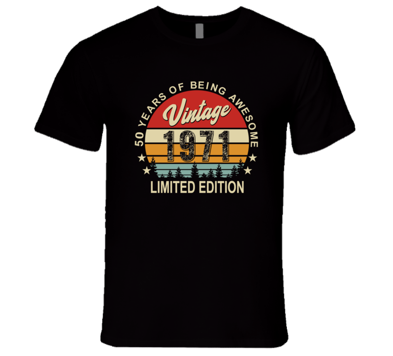 50 Years Of Awesome Vintage 1971 T Shirt