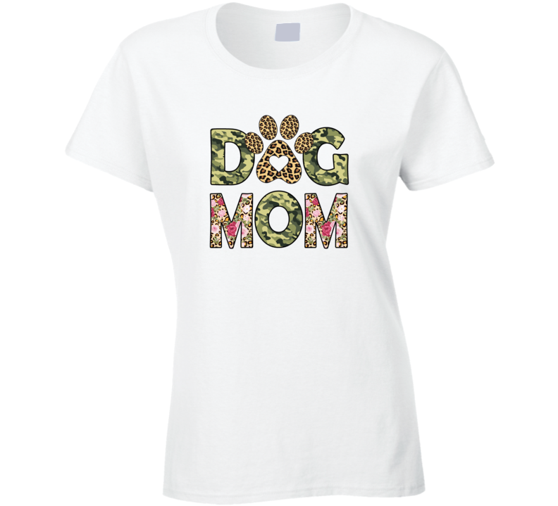 Dog Mom Ladies T Shirt
