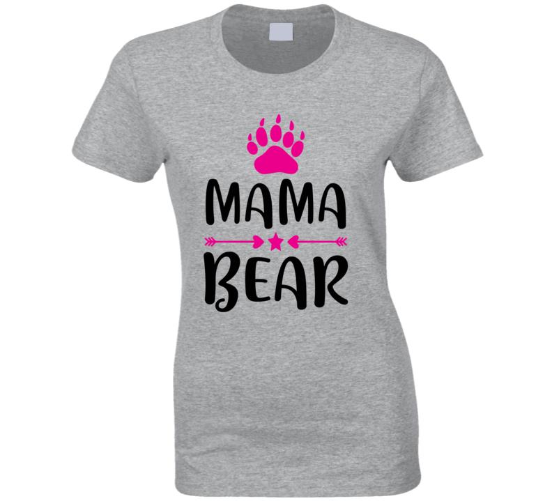 Mama Bear Ladies T Shirt