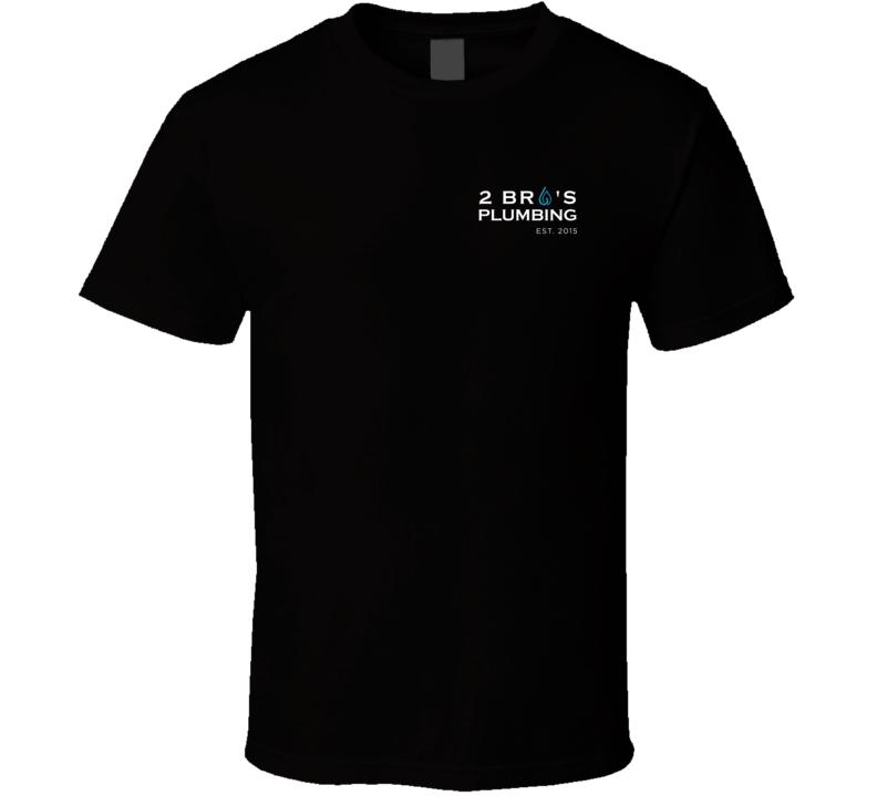 2 Bro's Plumbing (pocket) T Shirt