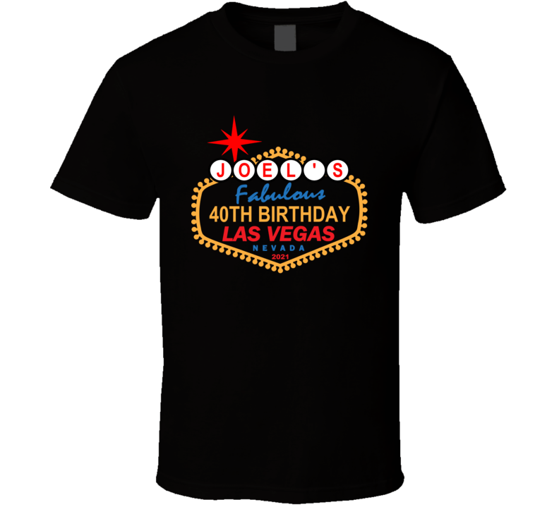 Las Vegas Birthday (customize With Name / Age / Year) T Shirt