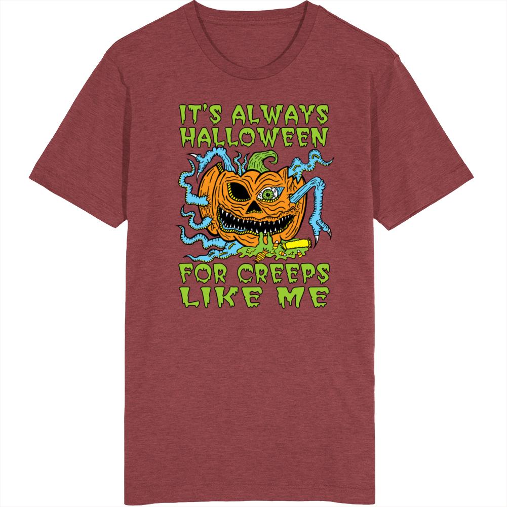 It's Always Halloween T Shirt