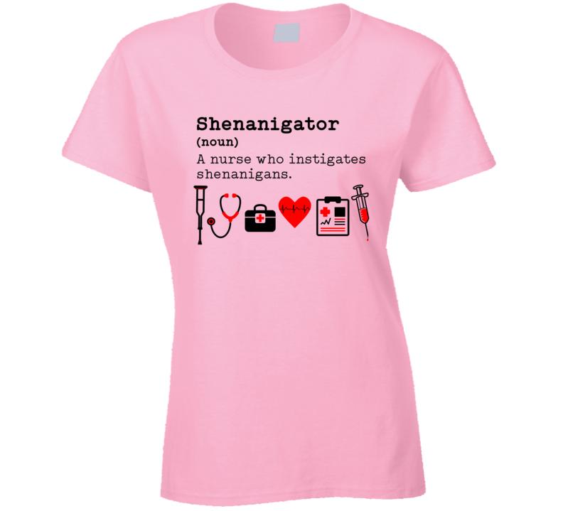 Nurse Shenanigator Ladies T Shirt