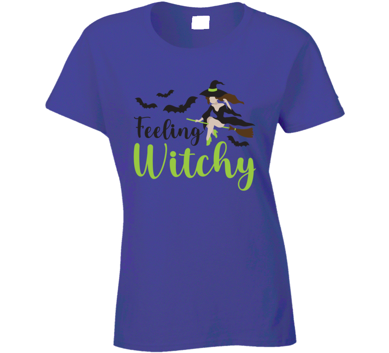 Feeling Witchy Ladies T Shirt