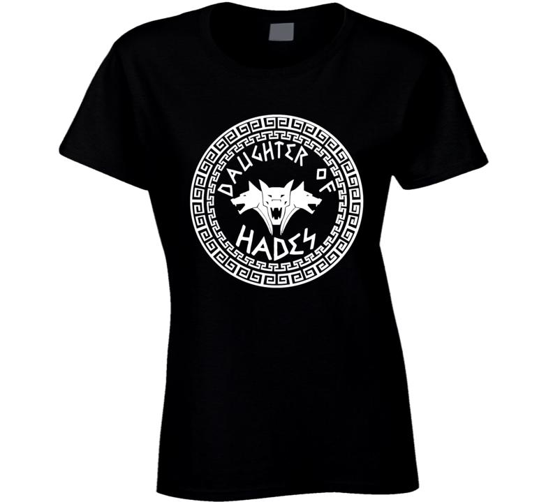 Camp Half-blood Daughter Of Hades Percy Jackson Olympians Rick Riordan Ladies T Shirt