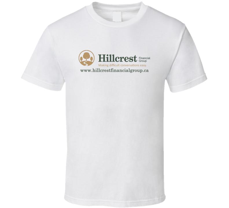 Hillcrest Financial Group (back) T Shirt