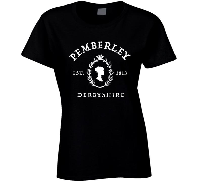 Pemberley Derbyshire Pride And Prejudice Jane Austen Ladies T Shirt