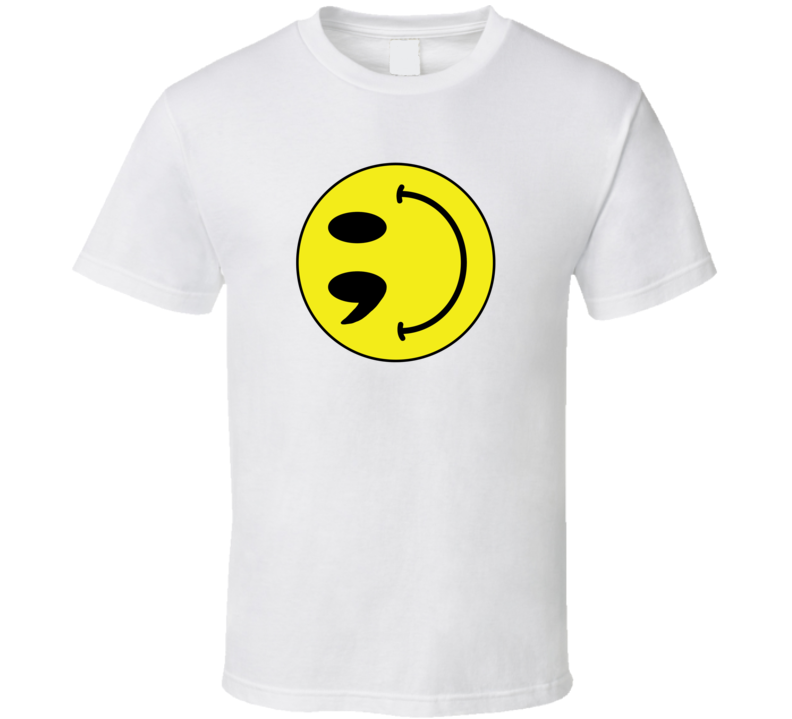 Smile, It's Not Over T Shirt