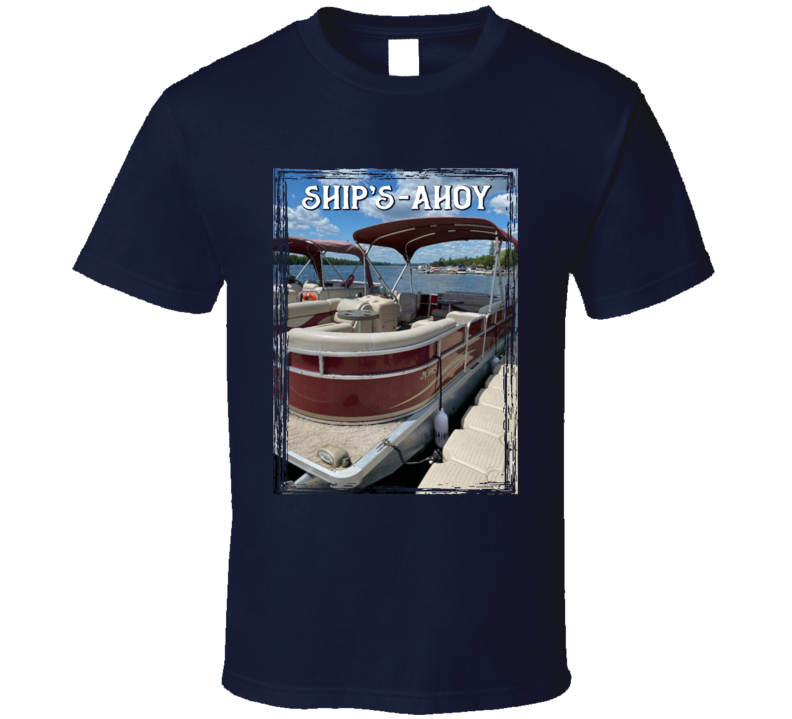 Ship's-ahoy T Shirt