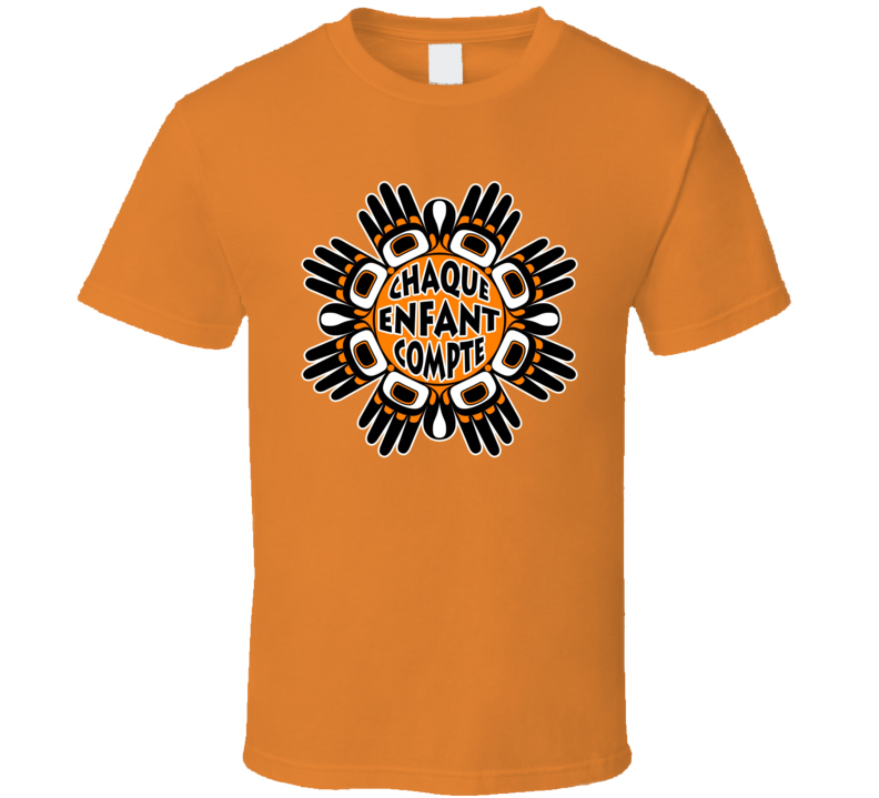 Orange Shirt Day - Every Child Matters French - Chaque Enfant Compte T Shirt