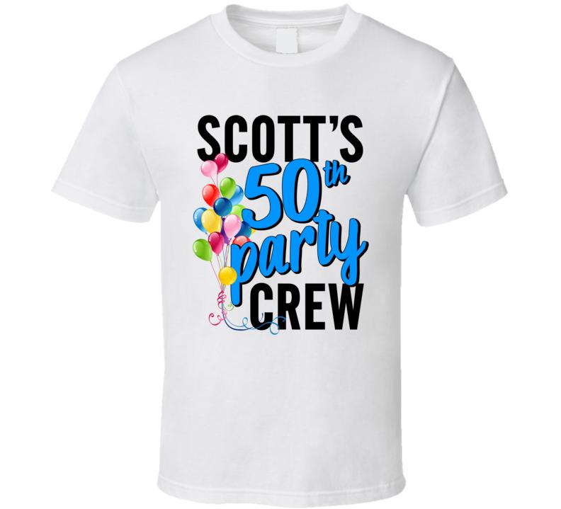 Scott's 50th - Party Crew (front) T Shirt