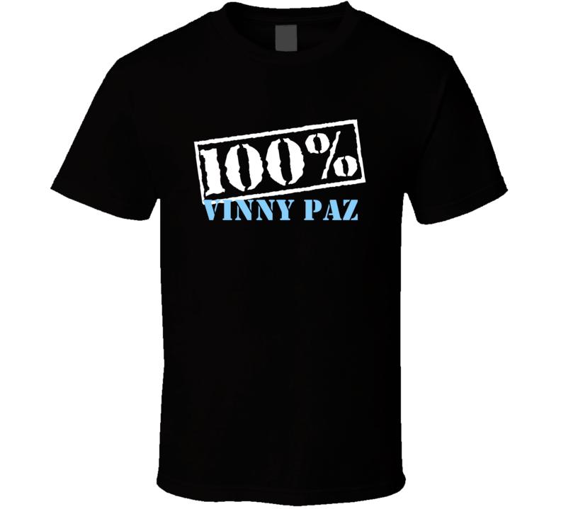 100 Percent Vinny Paz Boxer T Shirt