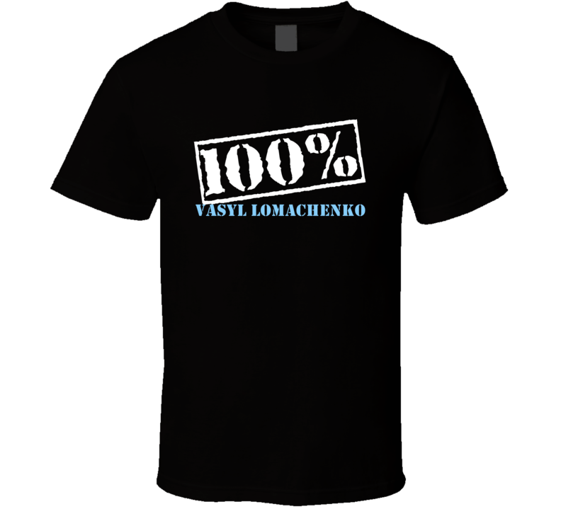 100 Percent Vasyl Lomachenko Boxer T Shirt