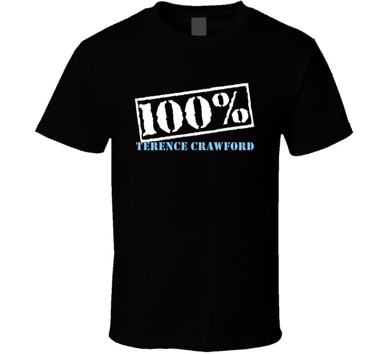 100 Percent Terence Crawford Boxer T Shirt