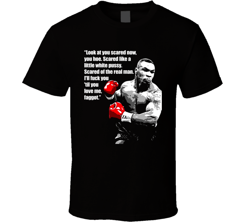 Mike Tyson Famous Funny Quote Boxing T Shirt