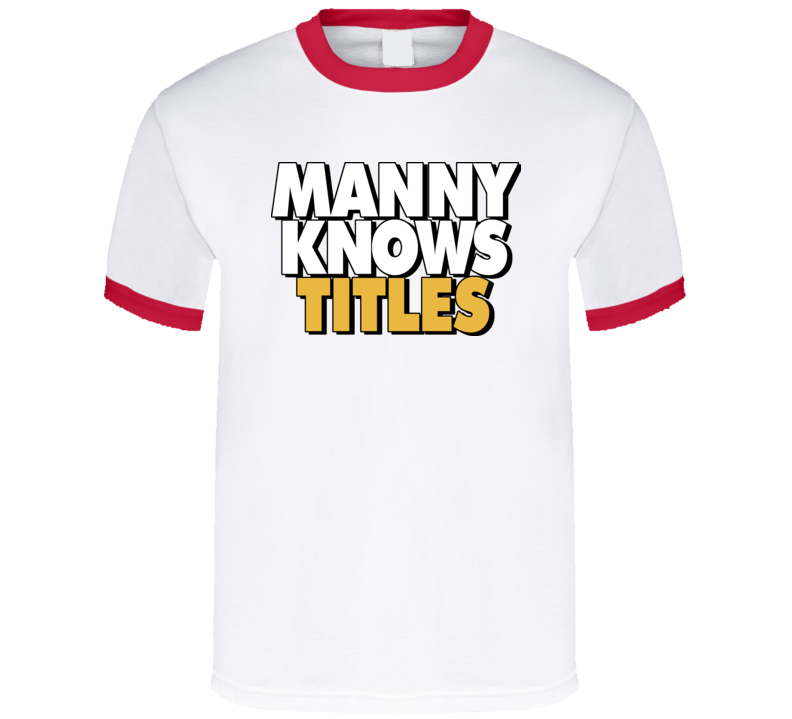 Manny Pacquiao Manny Knows Titles Boxing T Shirt