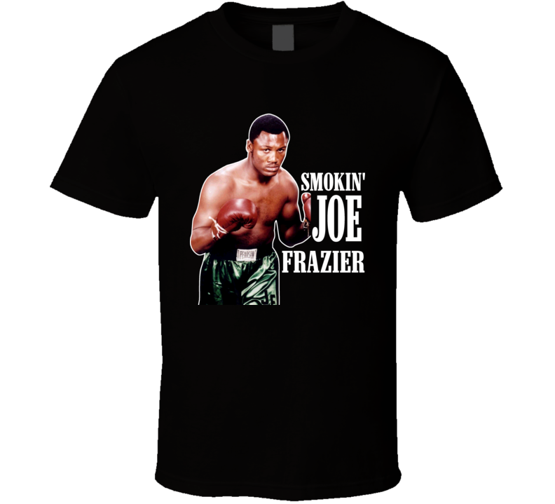 Smokin Joe Frazier Philadelphia Legend Boxing T Shirt