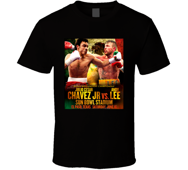 Julio Cesar Chavez Jr Vs Andy Lee June 16th Fight Poster Boxing T Shirt