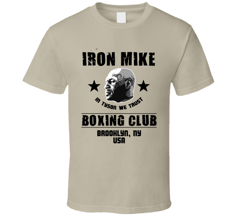 Iron Mike Tyson In Tyson We Trust Boxing Club T Shirt