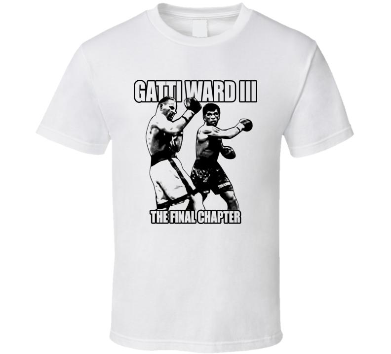 Arturo Gatti Vs Micky Ward 3 The Final Chapter Boxing T Shirt