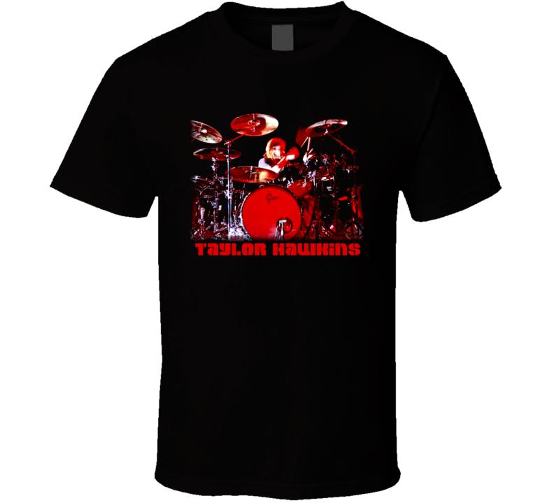 Taylor Hawkins Drummer T Shirt