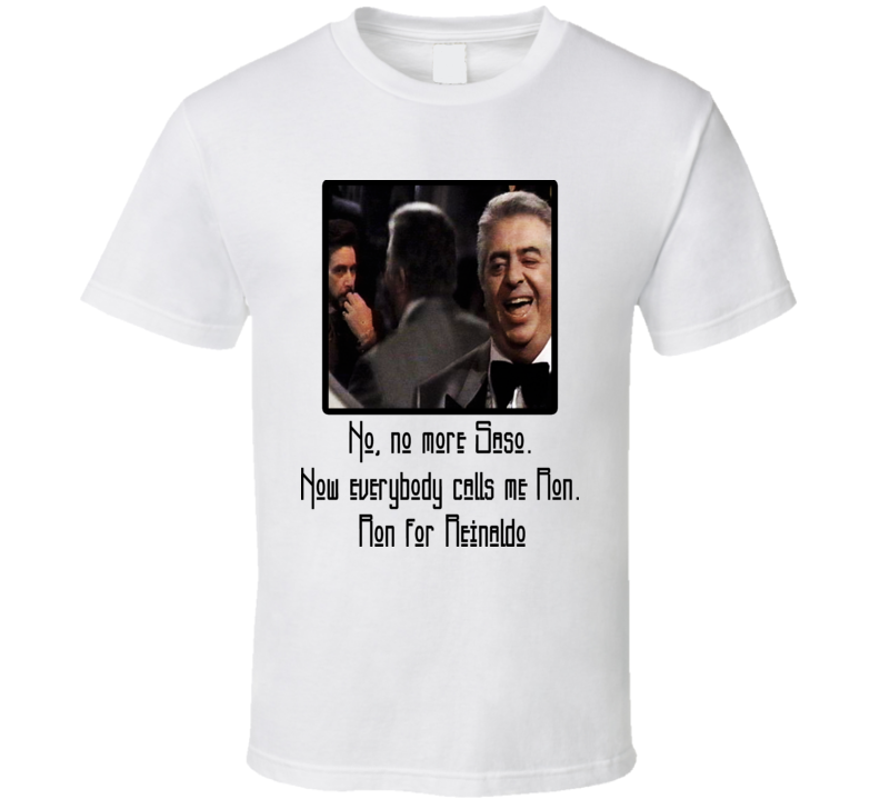 No more Saso Carlito's Way funny quote t shirt
