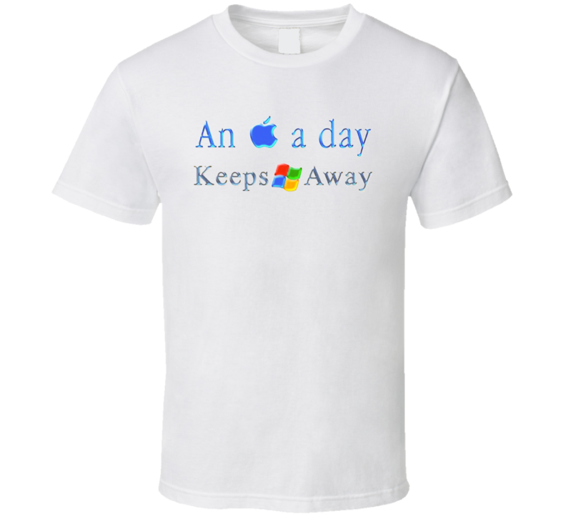 Apple A Day Windows Away Funny T Shirt