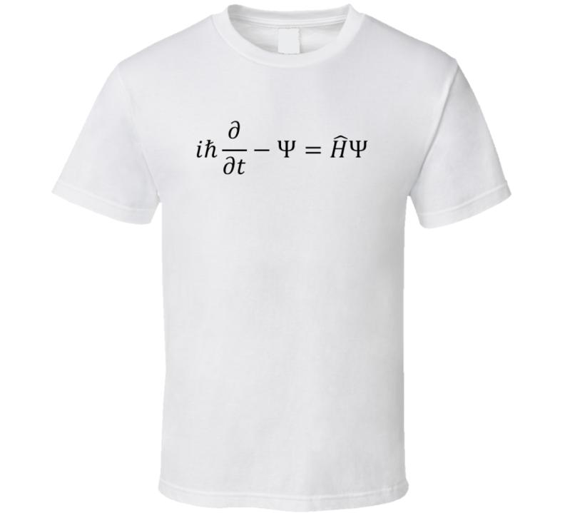 Schrodinger equation Science Physics T-shirt